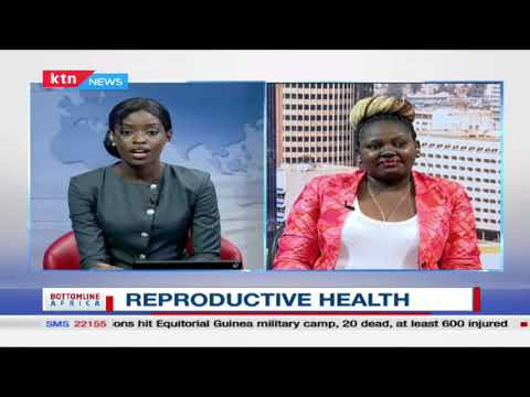 Expert discussion on reproductive health as world marks Women's day   Bottomline Africa   Part 1