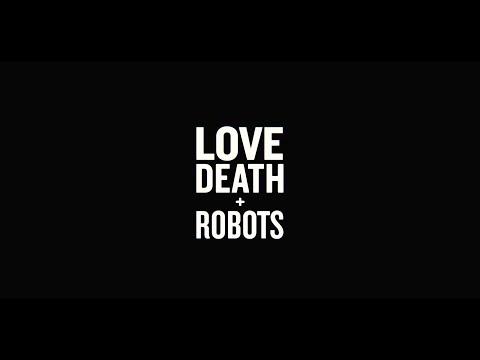 Trailer Love, Death + Robots