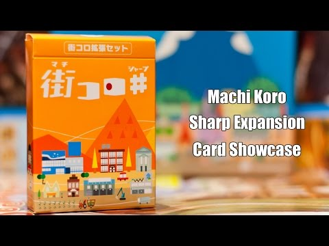 Machi Koro Sharp - Showcase and Overview