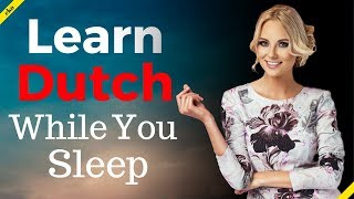 Learn Dutch While You Sleep 😀  Most Important Dutch Phrases And Words 😀 English/Dutch