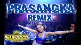 Prasangka Remix(thomas Arya)