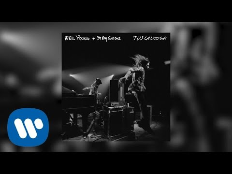 Neil Young + Stray Gators - Alabama (Official Live Audio)