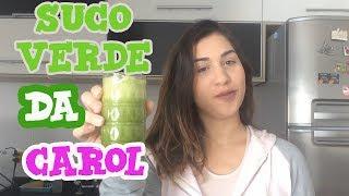 Suco Verde Da Carol