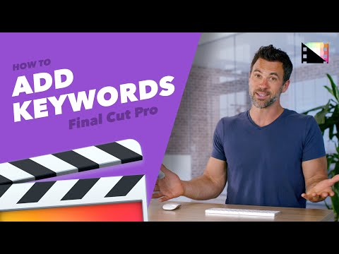 Add Keywords to Your Clips