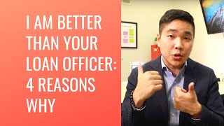 JULIAN PARK IS BETTER THAN YOUR MORTGAGE LOAN OFFICER - 4 DEFINITIVE REASONS WHY