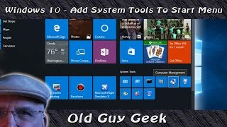 Windows 10 Add System Tools To Start Menu