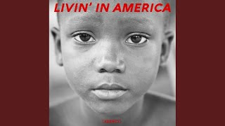Livin' In America (Original Mix)