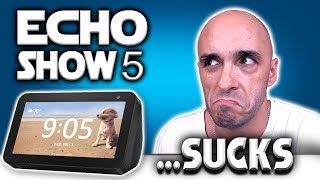 Everything WRONG With The Amazon Echo Show 5