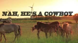 He's A Cowboy