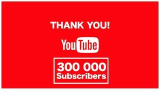 THANK YOU for 300 000 YouTube Subscribers! Much Love ❤️