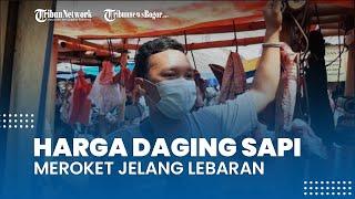 Harga Daging Sapi Meroket Jelang Lebaran, Pedagang di Bojonggede Keluhkan Omset Berkurang