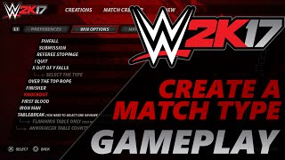 WWE 2K17 Concept/Idea: Create-A-Match/Match Creator Gameplay (PS4/Xbox One)