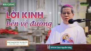 Lời kinh bên vệ đường - ĐTGM Giuse Nguyễn Năng