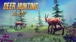 DEER HUNTING 2019 - Gameplay Walkthrough Part 1 Android - Deer Hunter 2019