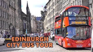 EDINBURGH - CITY SIGHTSEEING BUS TOUR 4K