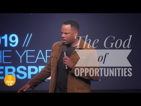 """""""The God of Opportunities"""" - Touré Roberts"""