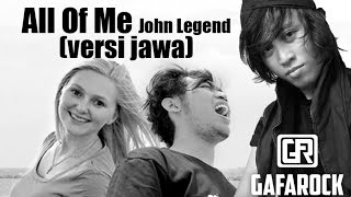 All Of Me - John Legend COVER ( versi jawa )