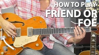 How to Play Friend or Foe by Adam Ant
