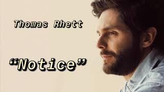 "Thomas Rhett ""Notice"" Official Lyric Video."