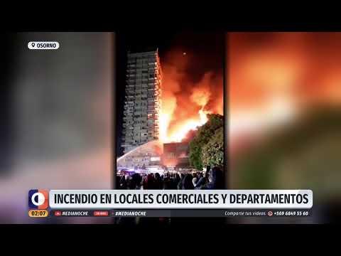 Incendio afecta a locales comerciales y departamentos en Osorno