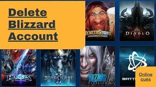 How To Delete Blizzard Account | Delete Battle.net Account
