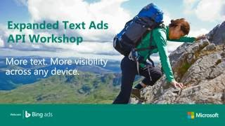 Bing Ads API Expanded Text Ads Workshop