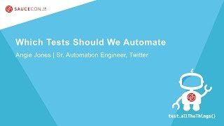 Which Tests Should We Automate?
