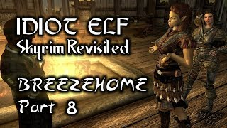 Skyrim Revisited - 034 - Breezehome - Part 8
