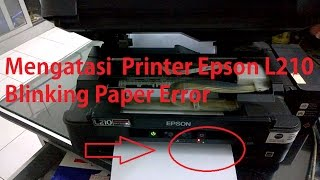 how to solve paper jam error epson L210 (Must see!!) - Most Popular