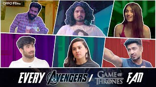 Types Of Avengers/GOT Fans | The Hasley India