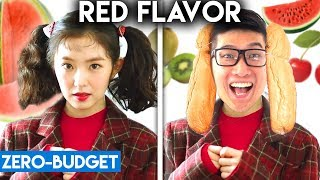 K POP WITH ZERO BUDGET! (Red Velvet   Red Flavor)