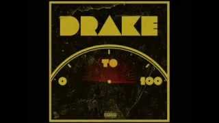 Drake - 0 To 100 / The Catch Up (Extra Clean)