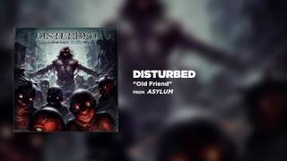 Disturbed - Old Friend [Official Audio]