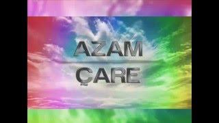 Azam - Çare