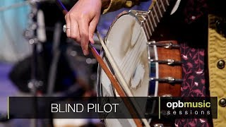 Blind Pilot - Like Lions | Opbmusic Live Sessions