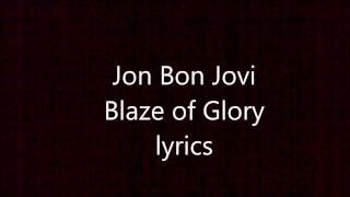 """Video thumbnail of """"Jon Bon Jovi Blaze of Glory lyrics"""""""
