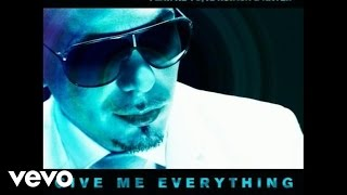 Pitbull   Give Me Everything (Audio) Ft. Ne Yo, Afrojack, Nayer