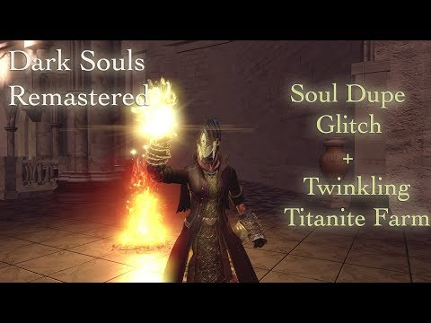 Dupe glitch :: DARK SOULS™: REMASTERED General Discussions