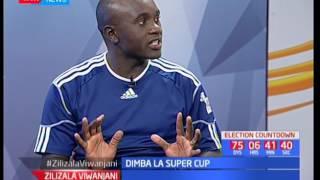 Zilizala Viwanjani: Dimba la Super Cup