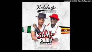 Ketchup Ft Jose Chameleone   Pam Pam (Ugandan Remix)