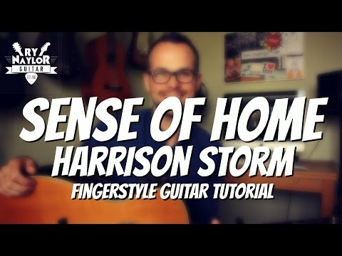 Sense of Home Guitar Lesson (Harrison Storm) Easy Beginners Fingerstyle Song Guitar Tutorial