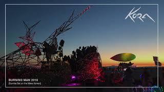 Kora   Burning Man Mix 2018 [Sunrise Set On The Maxa Xaman]