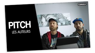 Les Auteurs   PITCH   CANAL+