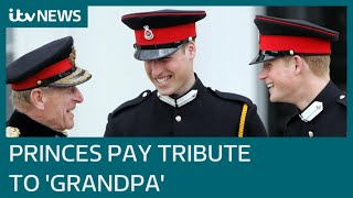 William and Harry pay tribute to 'grandpa' Prince Philip | ITV News