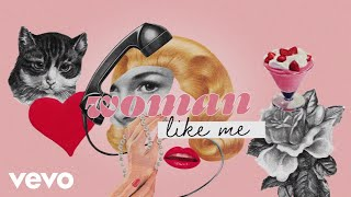 Little Mix & Nicki Minaj - Woman Like Me (Lyrics)