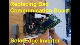 Replacing Bad Communication Board In SolarEdge HD Inverter