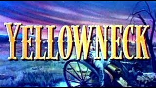 Yellowneck (Western Movie, Full Length, English, American Classic Feature Film) free youtube movies