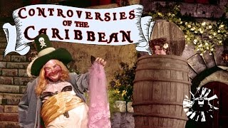 Yesterworld: Controversies of The Pirates of the Caribbean: Exploring The Attraction