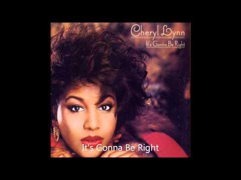 Cheryl Lynn / It's Gonna Be Right