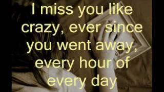 miss you like crazy lyrics- natalie Cole